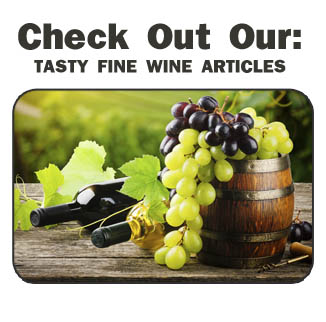 Tasty Fine Wine Articles